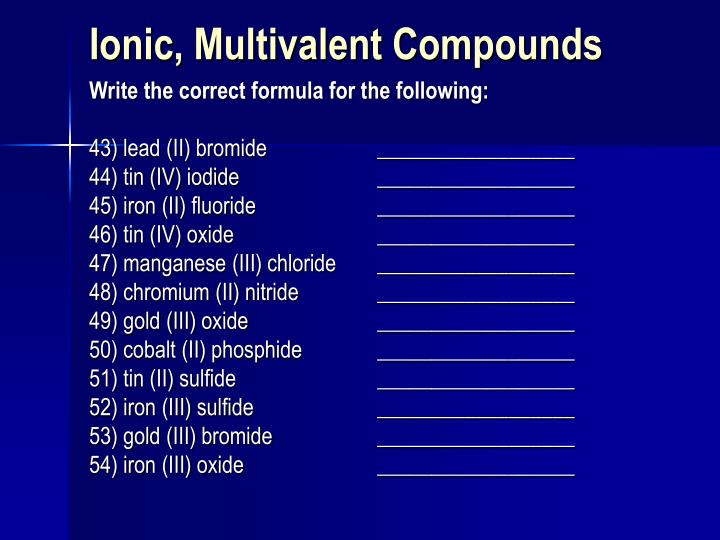 Ionic, Multivalent Compounds