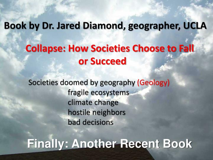 Book by Dr. Jared Diamond, geographer, UCLA