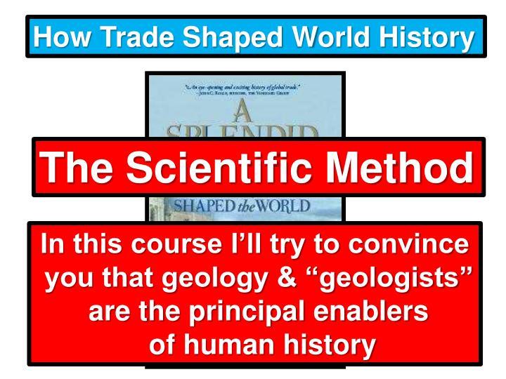 How Trade Shaped World History