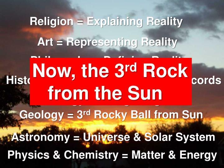 Religion = Explaining Reality