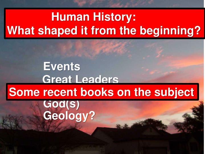 Human History: