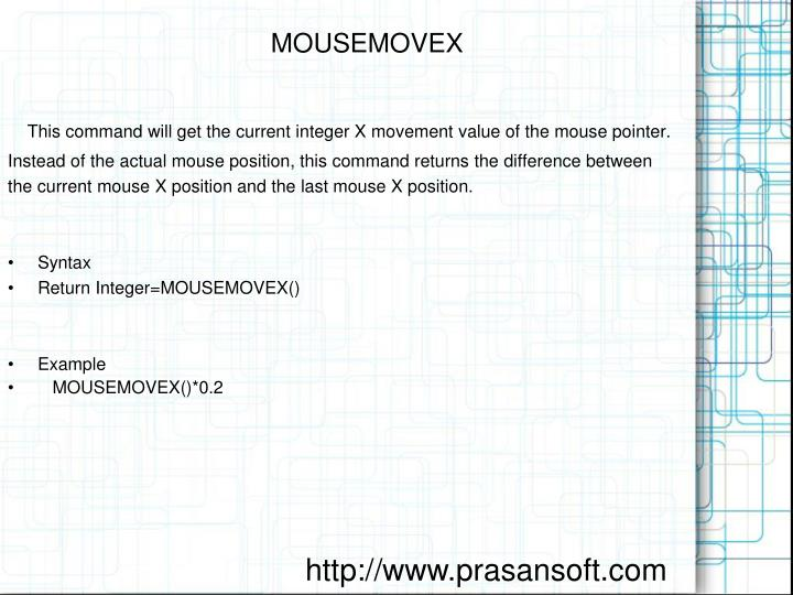 MOUSEMOVEX