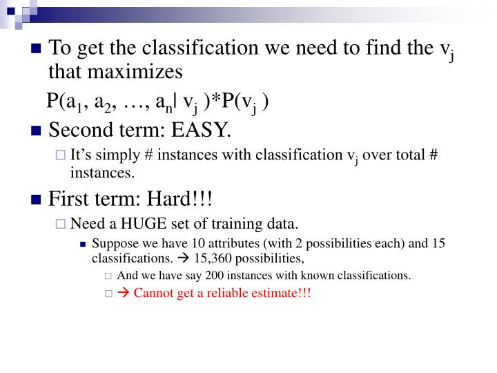 To get the classification we need to find the v