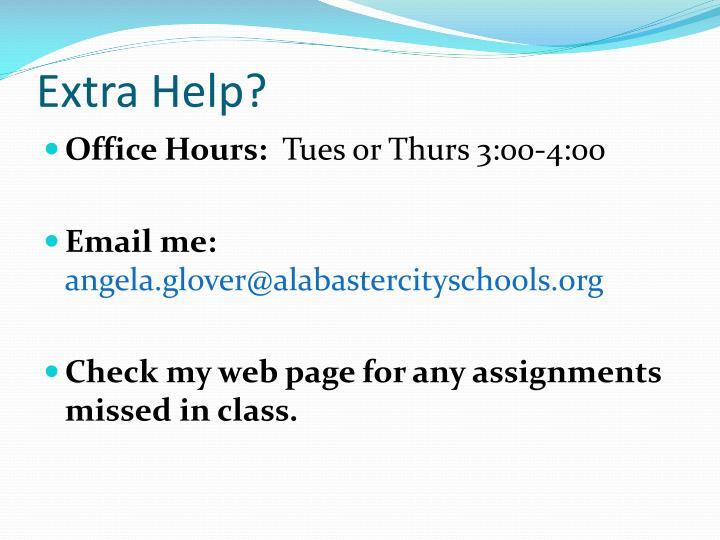 Extra Help?