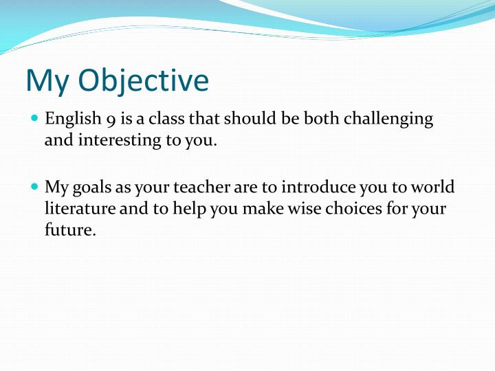 My objective