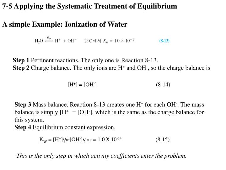 7-5 Applying the Systematic Treatment of Equilibrium