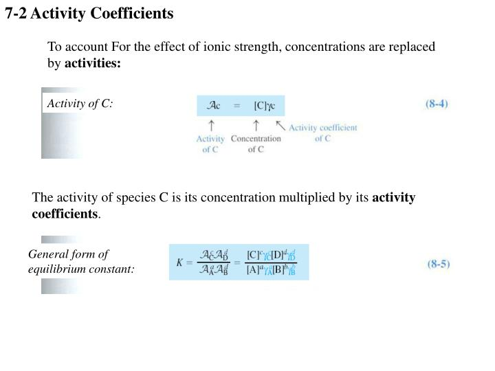 7-2 Activity Coefficients