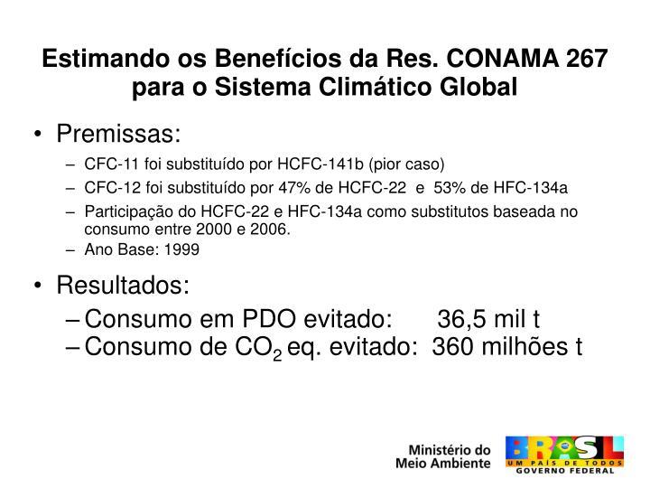 Estimando os Benefícios da Res. CONAMA 267 para o Sistema Climático Global