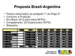 proposta brasil argentina