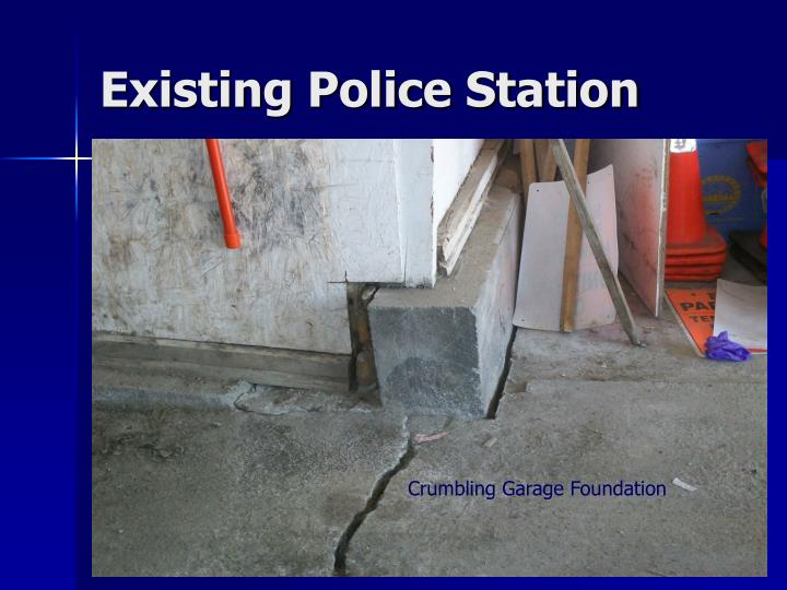 Existing Police Station