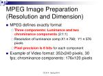 mpeg image preparation resolution and dimension