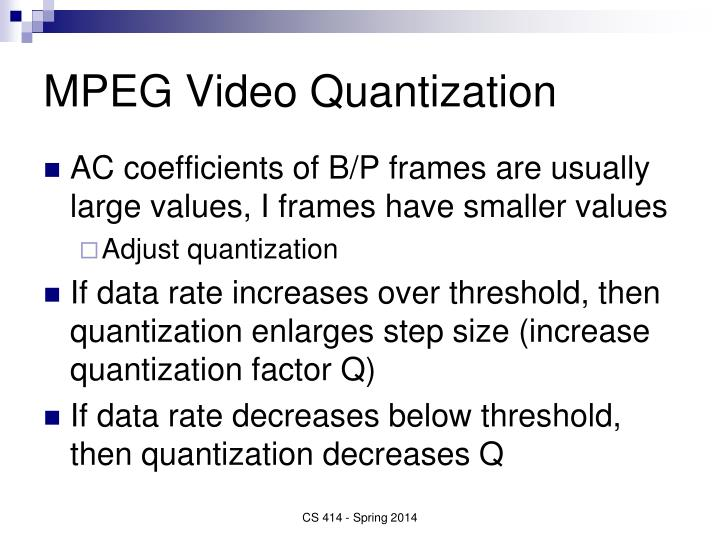 MPEG Video Quantization