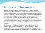 the reason of bankruptcy