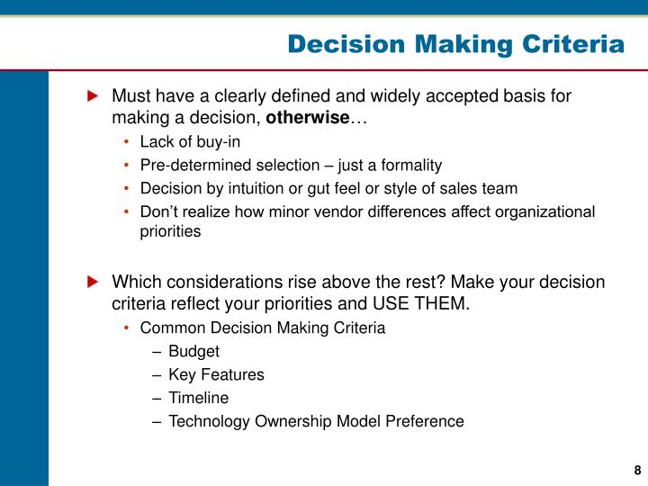 Decision Making Criteria