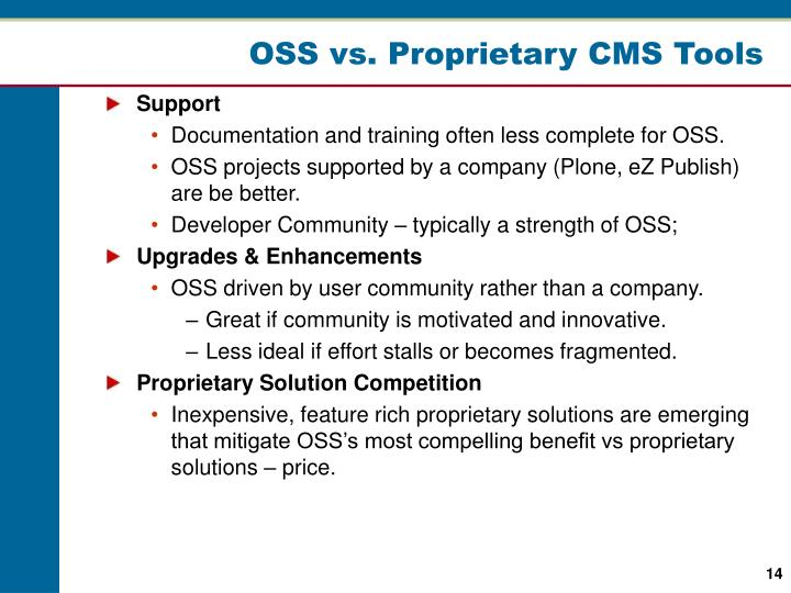 OSS vs. Proprietary CMS Tools