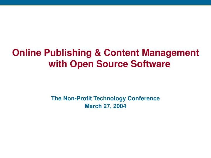 Online Publishing & Content Management with Open Source Software
