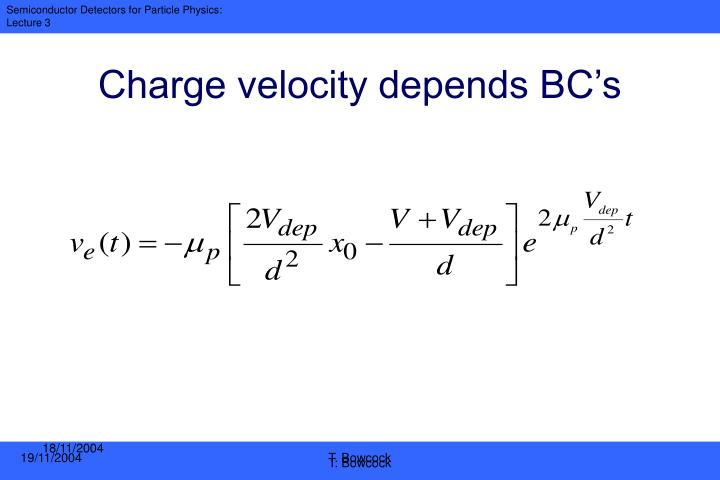 Charge velocity depends BC's