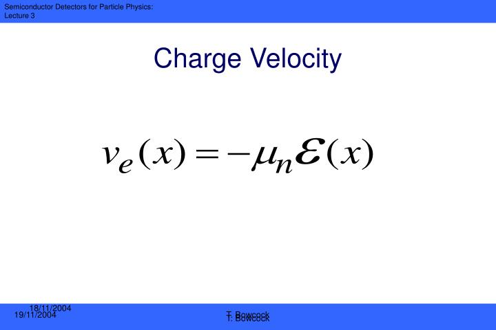Charge Velocity