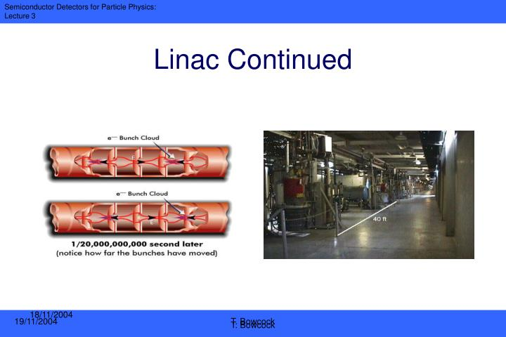 Linac Continued