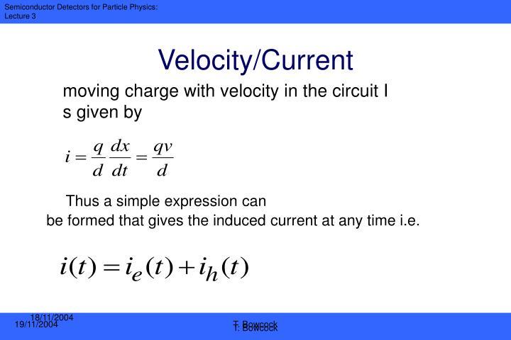 Velocity/Current