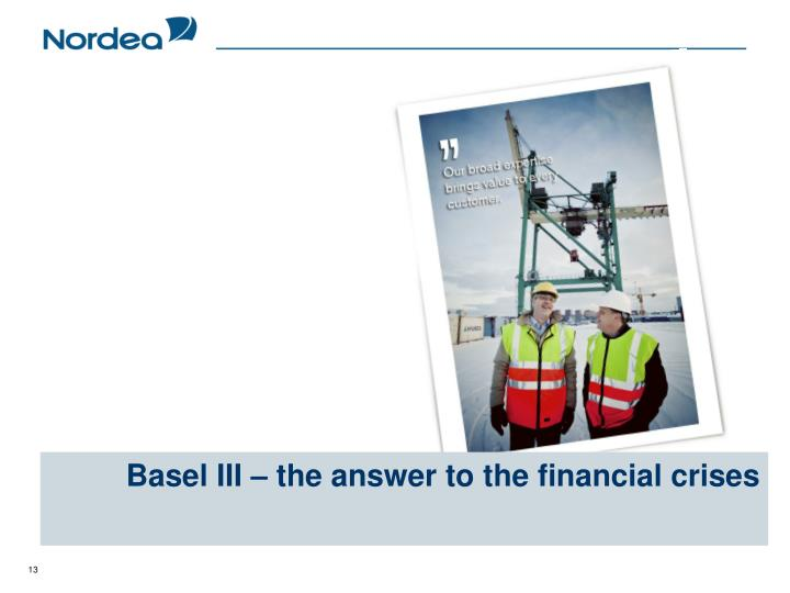 Basel III – the answer to the financial crises