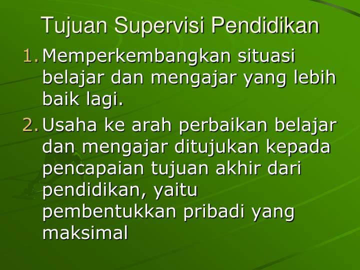 Tujuan Supervisi Pendidikan