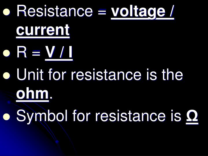 Resistance =