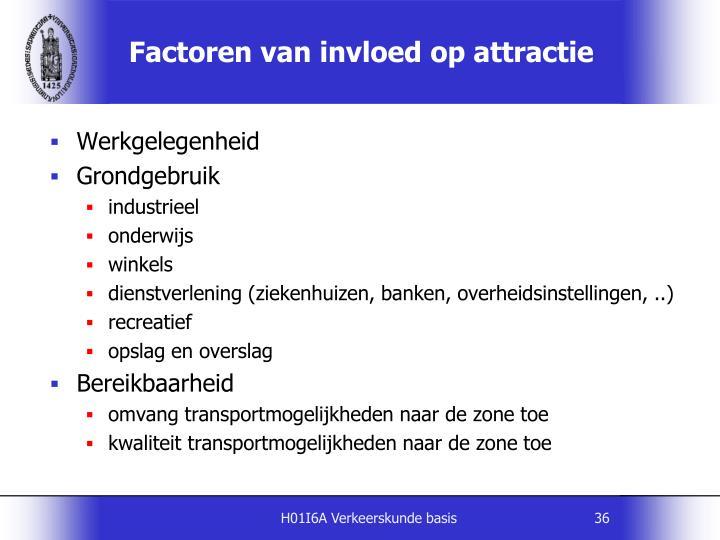 Factoren van invloed op attractie