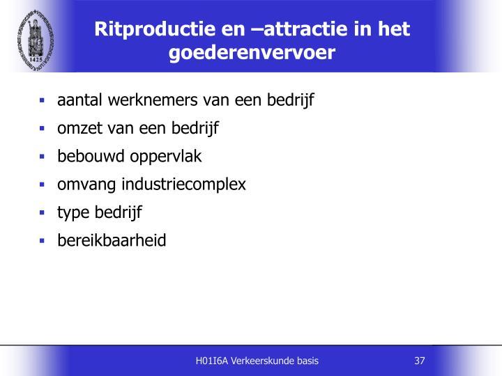 Ritproductie en –attractie in het goederenvervoer