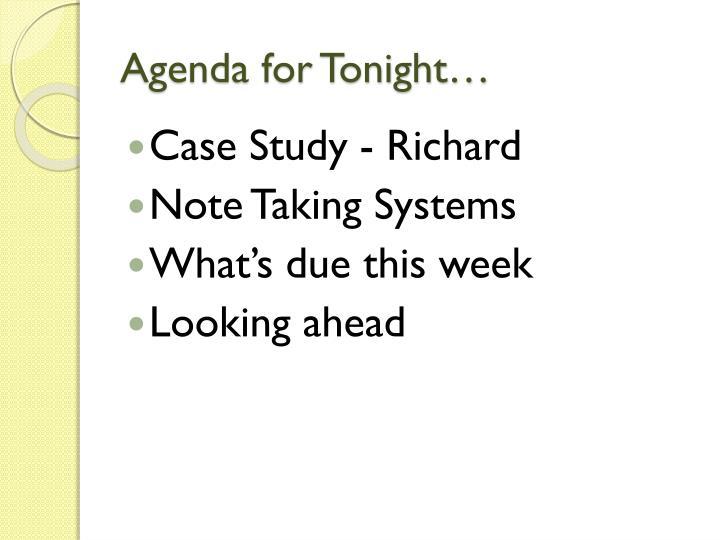 Agenda for Tonight…
