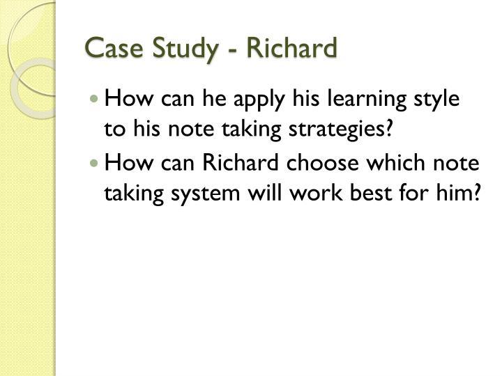 Case Study - Richard