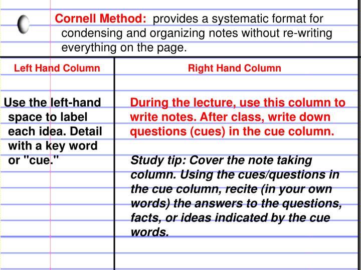Cornell Method: