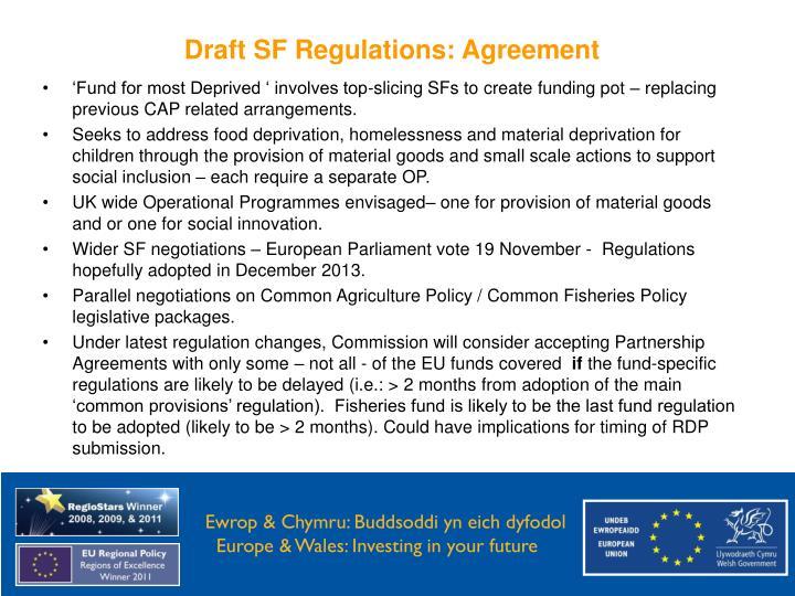 Draft SF Regulations: Agreement