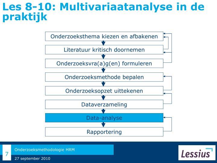 Les 8-10: Multivariaatanalyse in de praktijk