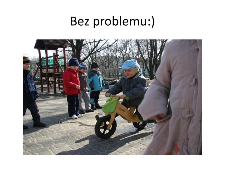Bez problemu:)