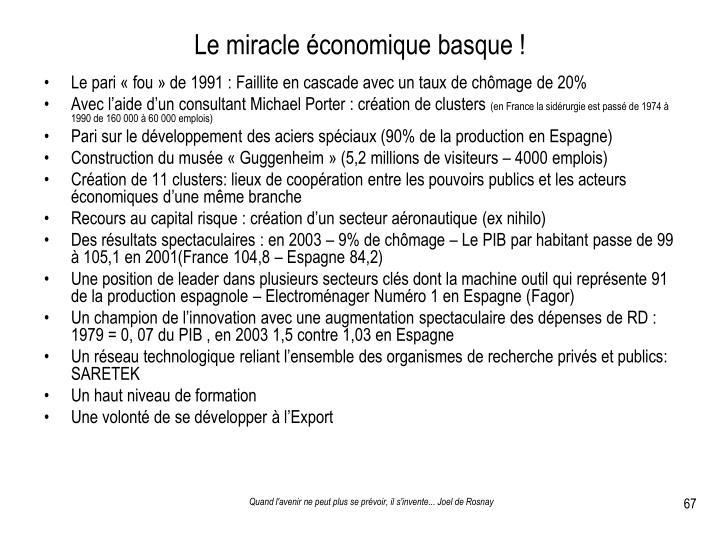 Le miracle économique basque !