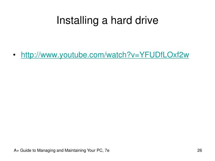 Installing a hard drive