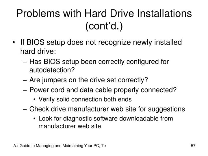 Problems with Hard Drive Installations (cont'd.)