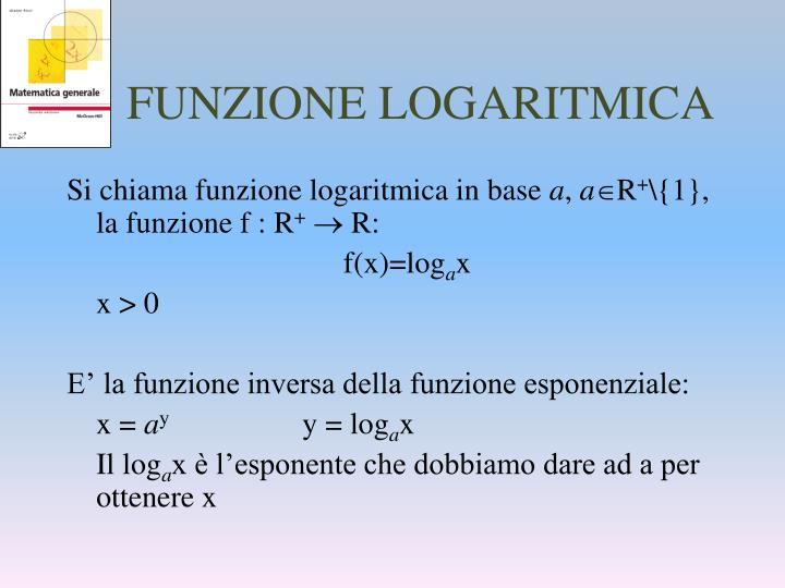FUNZIONE LOGARITMICA