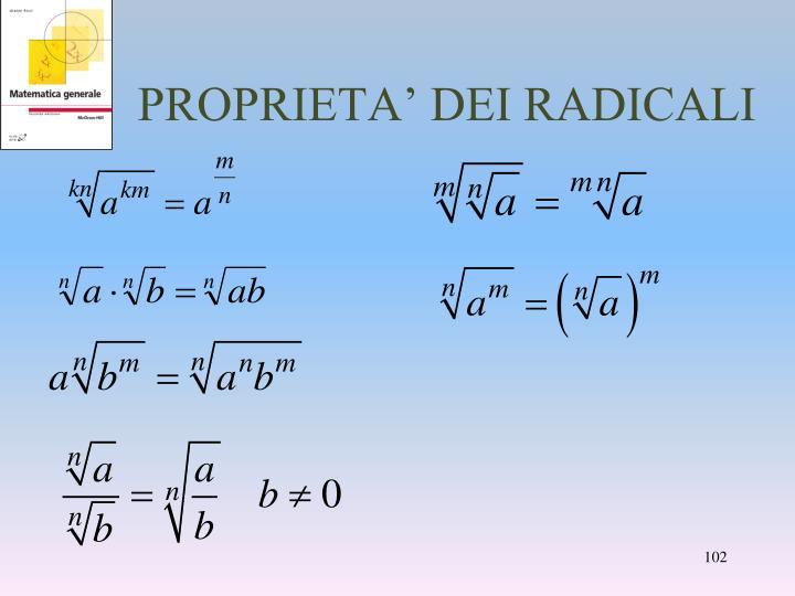PROPRIETA' DEI RADICALI