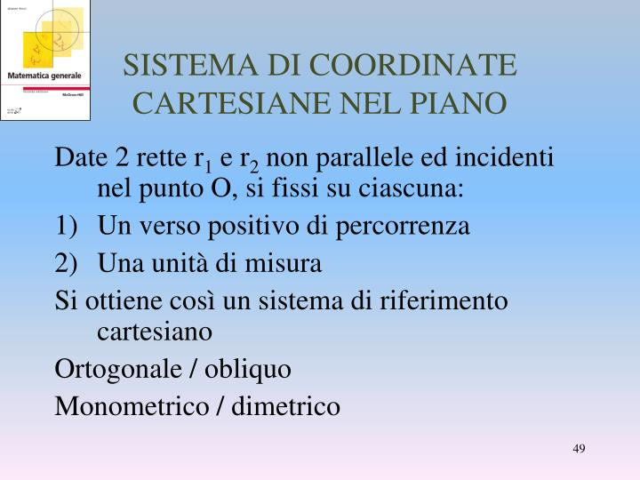 SISTEMA DI COORDINATE CARTESIANE NEL PIANO