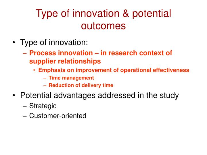 Type of innovation & potential outcomes