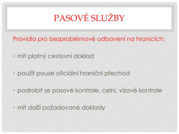 Pasov slu by