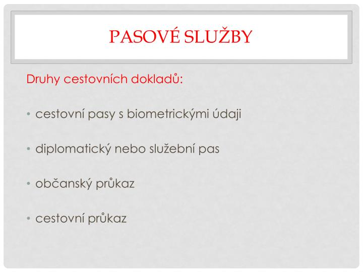 Pasov slu by1