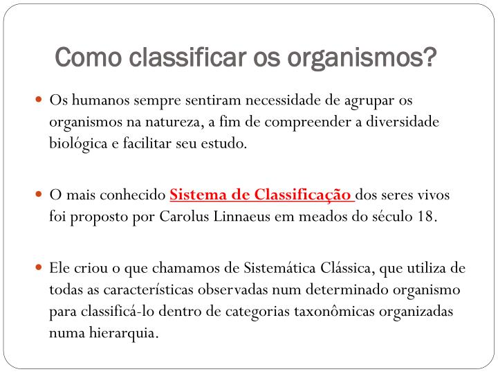 Como classificar os organismos