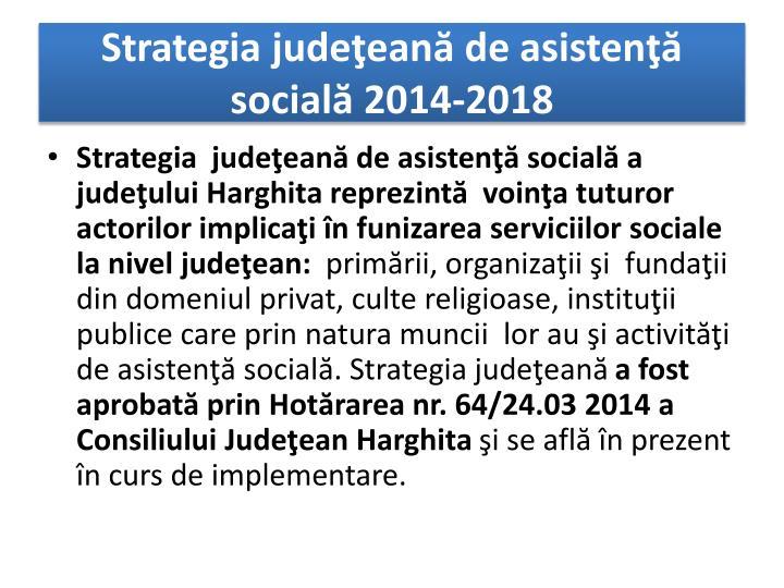 Strategia judeţeană de asistenţă socială 2014-2018
