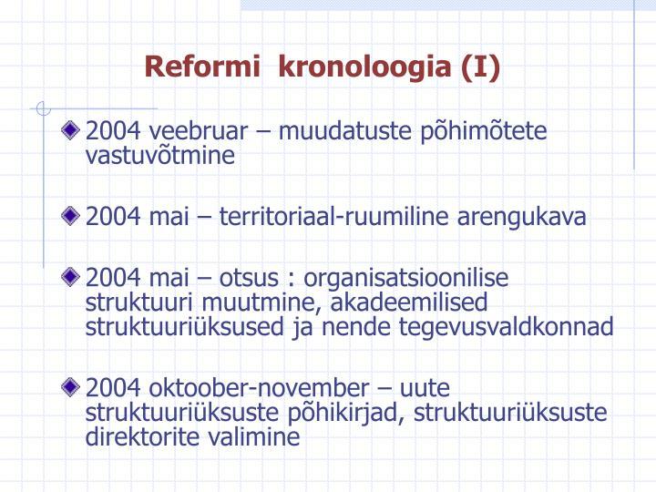 Reformi  kronoloogia (I)