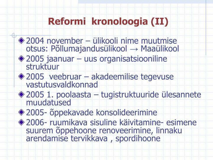 Reformi  kronoloogia (II)
