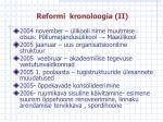 reformi kronoloogia ii