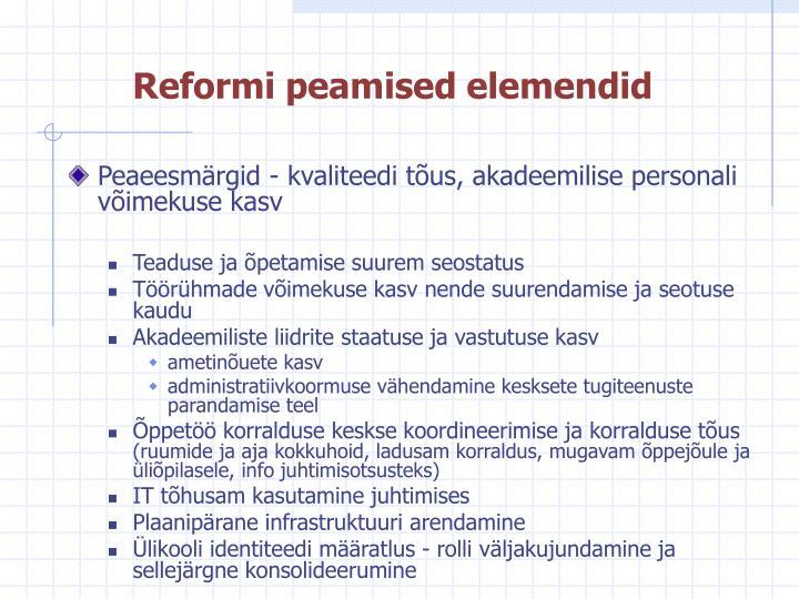 Reformi peamised elemendid